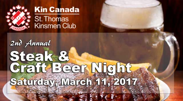 St. Thomas Kinsmen Steak & Craft Beer Night - March 11, 2017