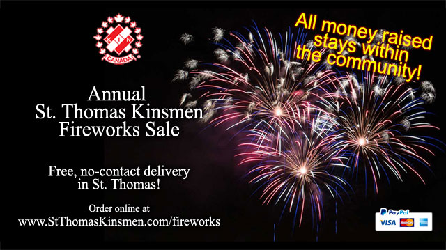 Annual St. Thomas Kinsmen Online 2020 Victoria Day Fireworks Sale - click here to order