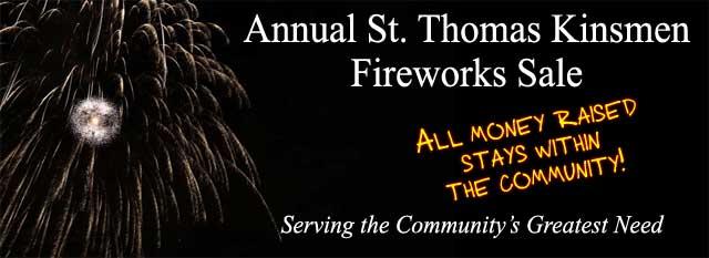 Annual St. Thomas Kinsmen Fireworks Sale
